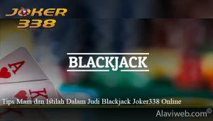 Tips Main dan Istilah Dalam Judi Blackjack Joker338 Online