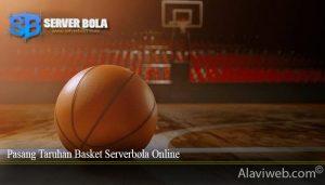 Pasang Taruhan Basket Serverbola Online