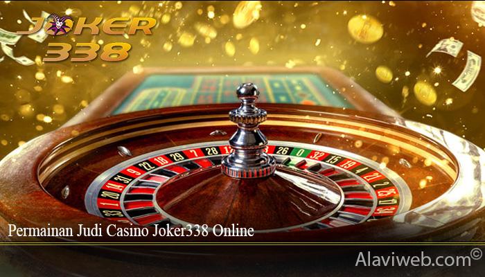 Permainan Judi Casino Joker338 Online